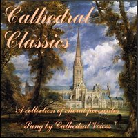Cathedral Classics — Cathedral Voices