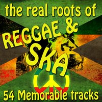 The Real Roots of Reggae and Ska — сборник