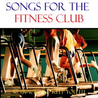 Songs For The Fitness Club — сборник