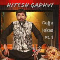 Gujju Jokes, Pt. 1 — Chandresh Gadhvi