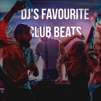 DJ's Favourite Club Beats — сборник