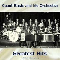 Count Basie and His Orchestra Greatest Hits — Count Basie & His Orchestra