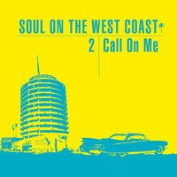 Soul on the West Coast - Call On Me — сборник
