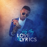 Love & Lyrics — King Avry