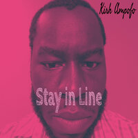 Stay in line — Kirk Ampofo