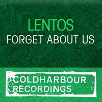 Forget About Us — Lentos