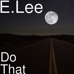 Do That — E.Lee, Dimples