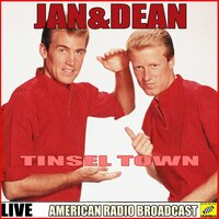 Tinsel Town — Jan and Dean