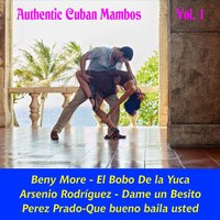 Authentic Cuban Mambos, Vol. 1 — сборник