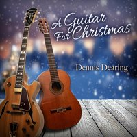 A Guitar for Christmas — dennis dearing