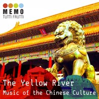The Yellow River - Music of the Chinese Culture Revolution — сборник