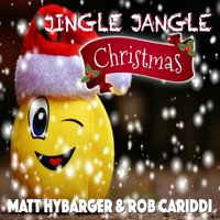 Jingle Jangle Christmas — Matt Hybarger