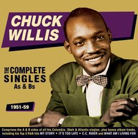 The Complete Singles As & BS 1951-59 — Chuck Willis