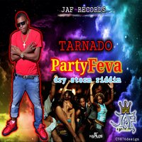 Party Feva — Tarnado
