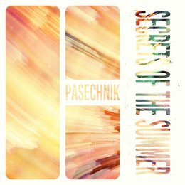 Secrets of the Summer — Pasechnik