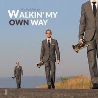Walkin'my Own Way — Martin Uherek
