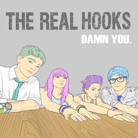 Damn You — The Real Hooks