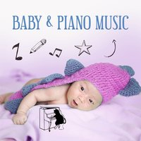 Baby & Piano Music – Songs for Kids, Einstein Collection, Development Songs — Piano Love Songs