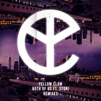 Both of Us — Yellow Claw feat. Stori