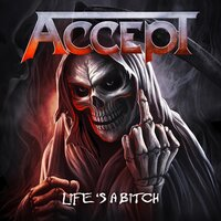 Life's a Bitch — Accept