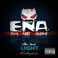 The Best Light - Evil, Pt. 2 — Evil Not Alone
