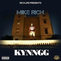 Kynngg — Mike Rich
