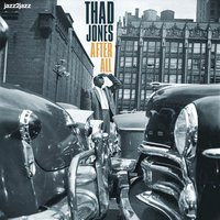 After All - Ballads Only! — Thad Jones