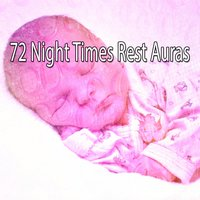 72 Night Times Rest Auras — Best Relaxing Spa Music