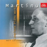 Martinů: Piano Works — Emil Leichner