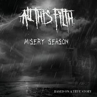Misery Season — All This Filth