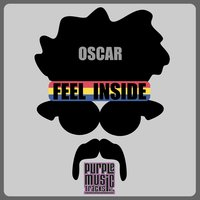 Feel Inside — Oscar