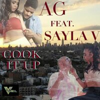 Cook It Up — A.G., A.G. feat. Sayla V.