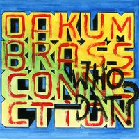 Who Dat? — Oakum Brass Connection