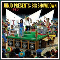 "Junjo Presents: Big Showdown — Henry ""Junjo"" Lawes"