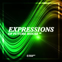 Expressions of Future House, Vol. 8 — сборник