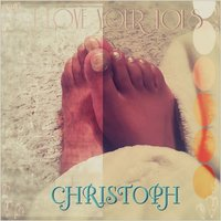 I Love Your Toes — Christoph