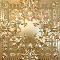 Watch The Throne — Jay-Z, Kanye West