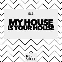 My House Is Your House, Vol. 01 — сборник