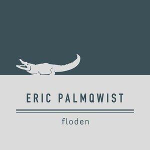 Eric Palmqwist, Tiger Darrow - Floden