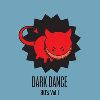 Dark Dance - Vol 1: 80s — сборник