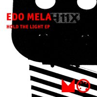 Hold the Light EP — Edo Mela