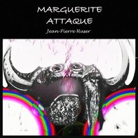 Marguerite attaque — Jean-Pierre Huser, David Waterfall Band