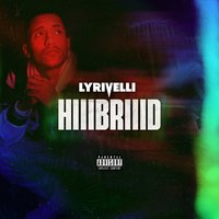HiiiBriiid — Lyrivelli
