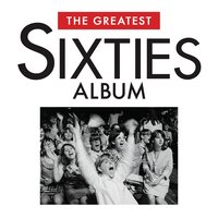 The Greatest Sixties Album — сборник