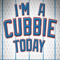 I'm a Cubbie Today — Doctor Y