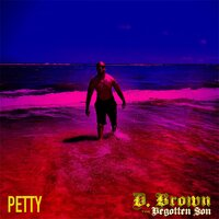 Petty — D. Brown the Begotten Son