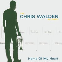 Home of My Heart — Chris Walden