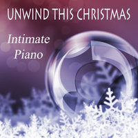 Unwind This Christmas - Intimate Piano — The O'Neill Brothers Group, Christmas Piano Players