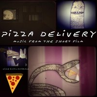 Pizza Delivery (Music from the Short Film) — Nicole Russin-McFarland