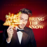 Bring The Snow — Sam Palladio